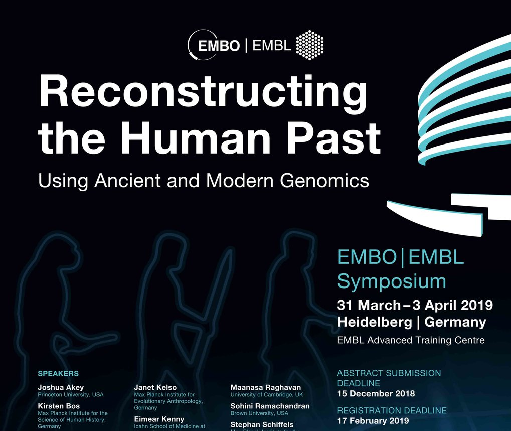 Registration now open here!31. Mar. - 4. Apr. 2019Ort: EMBL Heidelberg, DeutschlandCo-Organizer: Johannes Krause
