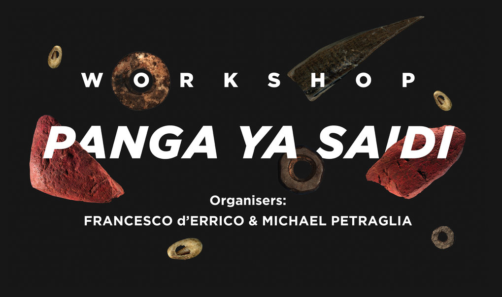 One Day Workshop: October 30, 2018.Organised by Francesco d'Errico and Michael Petraglia