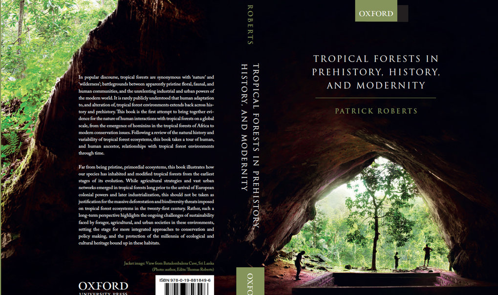 "New book ""Tropical Forests in Prehistory, History, and Modernity"" reveals long-term human use and habitation of critically endangered habitats"