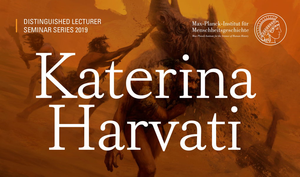 "Distinguished Lecture by Katerina Harvati-Papatheodorou: ""Neanderthals and early modern humans: New results from the lab and field"""