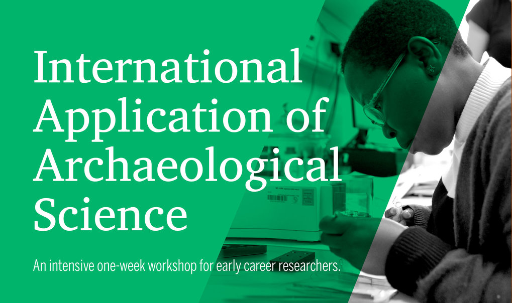 Participants from around the world will attend to learn about the latest cutting-edge techniques in archaeological science.Date: 20-31 March 2019Host: Department of Archaeology