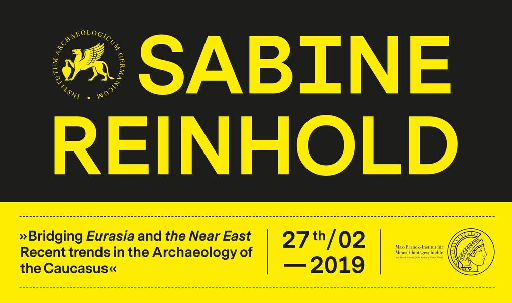 "<h1>Distinguished Lecture by Sabine Reinhold: ""Bridging Eurasia and the Near East - Recent developments in the archaeology of the Caucasus""</h1>"