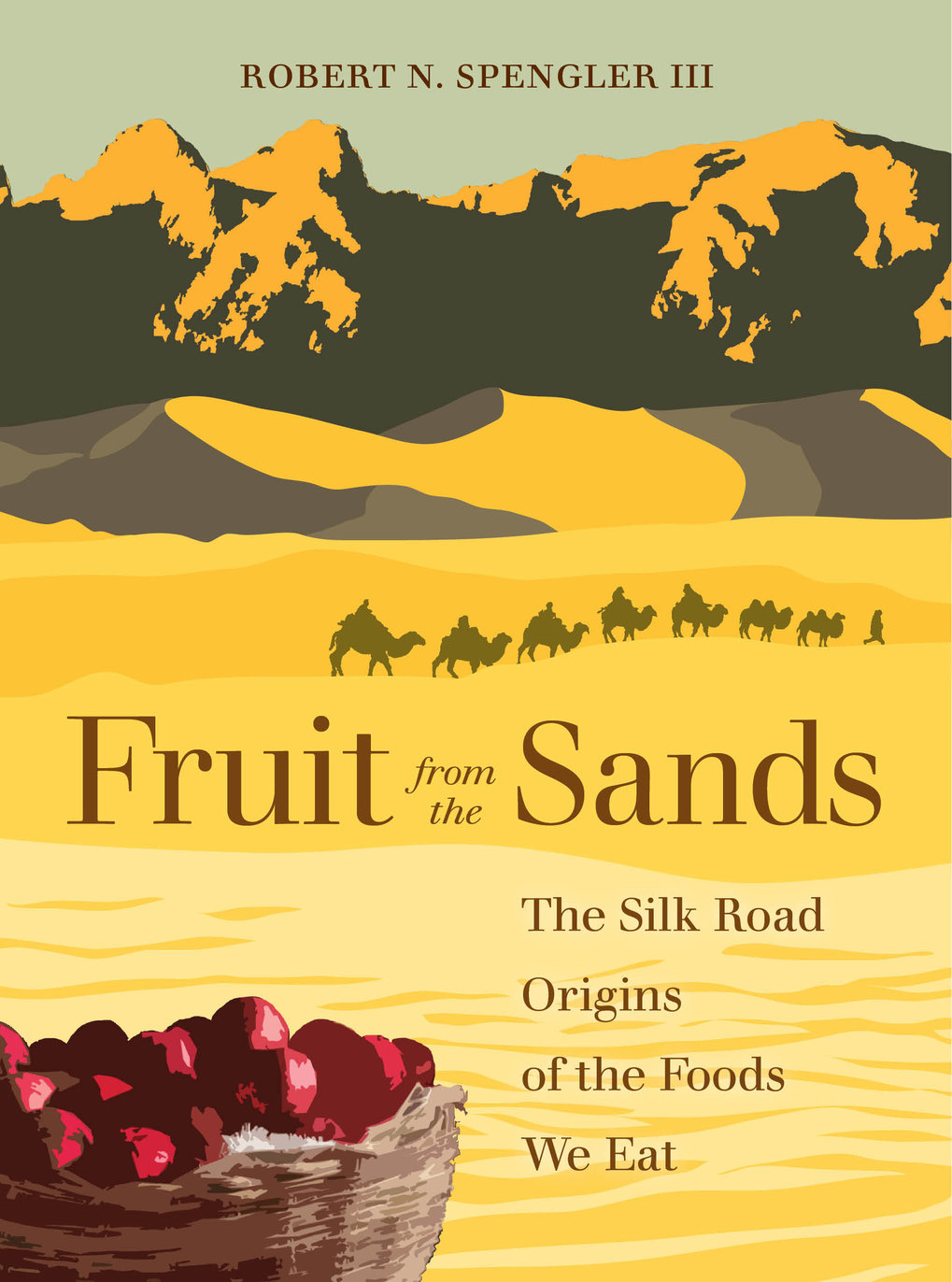 "<p><strong>New book ""Fruit from the Sands: </strong><strong>The Silk Road Origins of the Foods We Eat"" by Dr. Robert N. Spengler III</strong></p>"