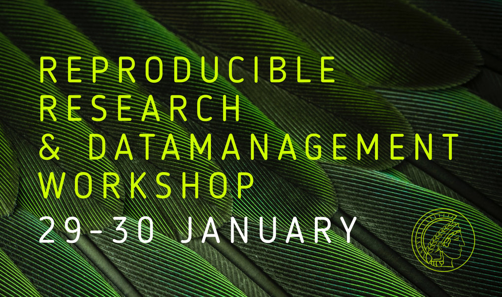 Cross departmental workshop: Reproducible Research and Data Management workshop