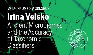 "Lecture by Irina VelskoDate: Dec. 13, 2017, 13:30Room: Villa V03Host: Department of Archaeogenetics""Ancient Microbiomes and the Accuracy of Taxonomic Classifiers."""