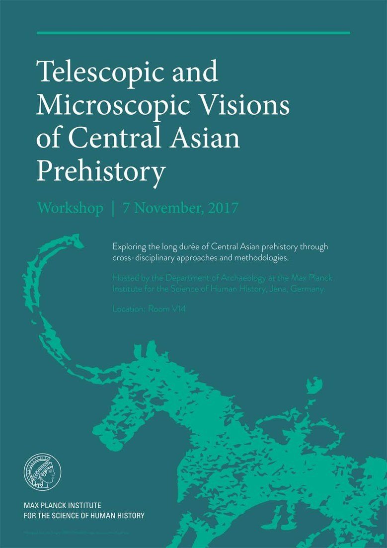 DA Workshop: Telescopic and Microscopic Visions of Central Asian Prehistory