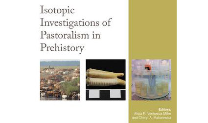 New Book: Isotopic Investigations of Pastoralism in Prehistory