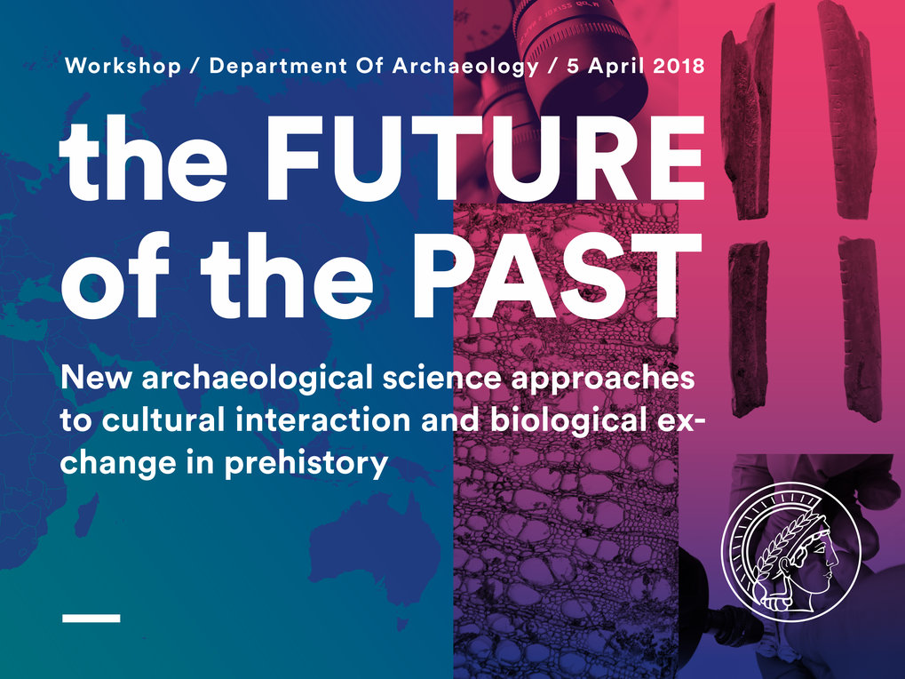 Date & Time: April 5, 2018, 9:00 - 18:00 Room: Villa V14 Hosts: Alision Crowther, Department of Archaeology