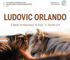Lecture by Ludovic Orlando: Tracking Six Millenia of Horse Selection, Admixture and Management with Complete Genome Time-Series
