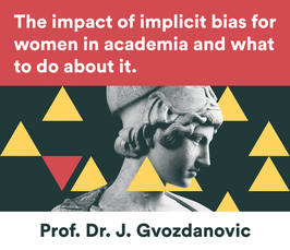 "Distinguished Lecture by Jadranka Gvozdanovic: ""The impact of implicit bias for women in academia and what to do about it"""