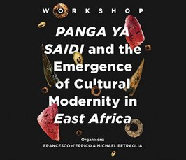 Panga ya Saidi and the Emergence of Cultural Modernity in East Africa