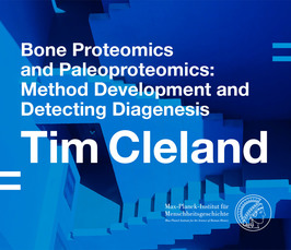 "Distinguished Lecture by Tim Cleland: ""Bone Proteomics and Paleoproteomics: Method Development and Detecting Diagenesis"""