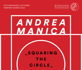 "Distinguished Lecture by Professor Andrea Manica: ""Squaring the circle: a coherent reconstruction of the past from multiple lines of evidence"""
