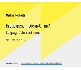 "Lecture by Prof Martine Robbeets: ""Is Japanese made-in-China? Language, culture and genes"""