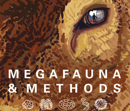 Megafauna and Methods: New Approaches to the Study of Megafaunal Extinctions